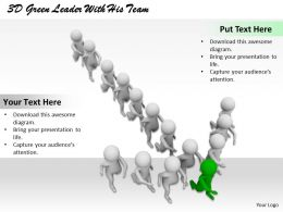 1113 3D Green Leader With His Team Ppt Graphics Icons Powerpoint