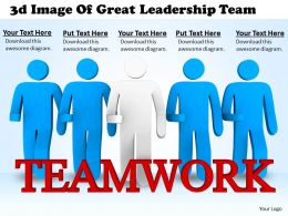 1113 3d Image Of Great Leadership Team Ppt Graphics Icons Powerpoint
