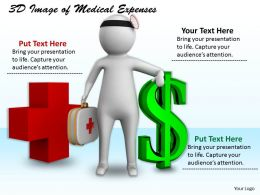 1113 3D Image Of Medical Expenses Ppt Graphics Icons Powerpoint