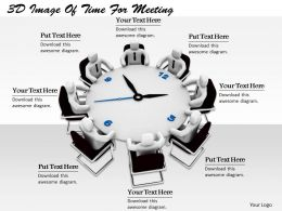 1113 3D Image Of Time For Meeting Ppt Graphics Icons Powerpoint