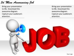 1113 3d Man Announcing Job Ppt Graphics Icons Powerpoint