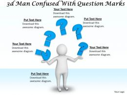1113 3d Man Confused With Question Marks Ppt Graphics Icons Powerpoint