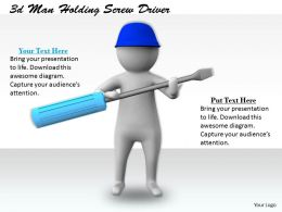 1113 3d Man Holding Screw Driver Ppt Graphics Icons Powerpoint