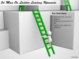 1113 3d Man On Ladder Leading Upwards Ppt Graphics Icons Powerpoint
