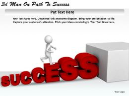 1113 3d Man On Path To Success Ppt Graphics Icons Powerpoint