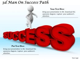 1113 3d Man On Success Path Ppt Graphics Icons Powerpoint