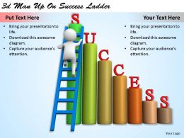1113 3d Man Up On Success Ladder Ppt Graphics Icons Powerpoint