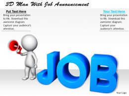 1113 3D Man With Job Announcement Ppt Graphics Icons Powerpoint