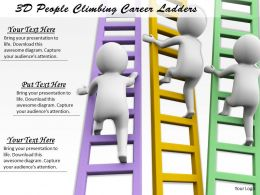 1113 3D People Climbing Career Ladders Ppt Graphics Icons Powerpoint