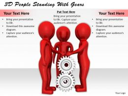 1113 3D People Standing With Gears Ppt Graphics Icons Powerpoint
