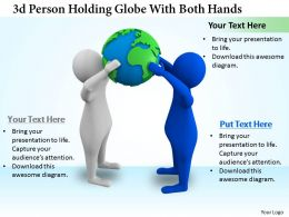 1113 3d Person Holding Globe With Both Hands Ppt Graphics Icons Powerpoint