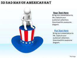 1113 3d Sad Man On American Hat Ppt Graphics Icons Powerpoint