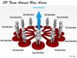 1113 3D Team Around Blue Arrow Ppt Graphics Icons Powerpoint