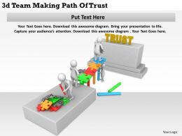 1113 3d Team Making Path Of Trust Ppt Graphics Icons Powerpoint