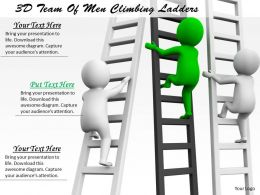 1113 3D Team Of Men Climbing Ladders Ppt Graphics Icons Powerpoint