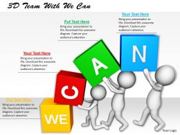 1113 3D Team With We Can Ppt Graphics Icons Powerpoint