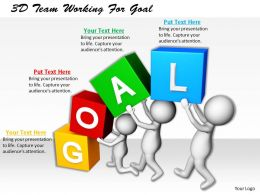 1113 3D Team Working For Goal Ppt Graphics Icons Powerpoint
