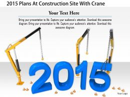 1114 2015 Plans At Construction Site With Crane Image Graphics For Powerpoint