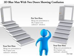 1114 3d Blue Man With Two Doors Showing Confusion Ppt Graphics Icons