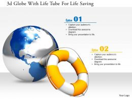 1114 3d Globe With Life Tube For Life Saving Image Graphics For Powerpoint