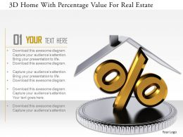 1114 3d Home With Percentage Value For Real Estate Image Graphics For Powerpoint