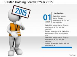 1114 3d Man Holding Board Of Year 2015 Image Graphics For Powerpoint