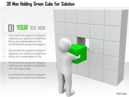 1114 3d Man Holding Green Cube For Solution Ppt Graphics Icons
