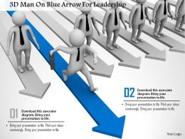 1114 3d Man On Blue Arrow For Leadership Ppt Graphics Icons