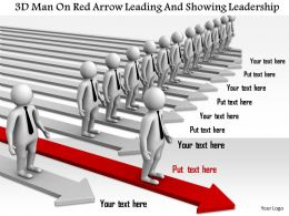 1114 3d Man On Red Arrow Leading And Showing Leadership Ppt Graphics Icons