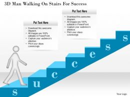 1114 3d Man Walking On Stairs For Success Powerpoint Template