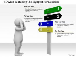 1114 3d Man Watching The Signpost For Decision Ppt Graphics Icons