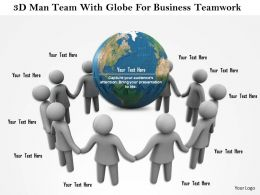 1114 3d Men Team With Globe For Business Teamwork Ppt Graphics Icons