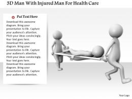 1114 3d Men With Injured Man For Health Care Ppt Graphics Icons
