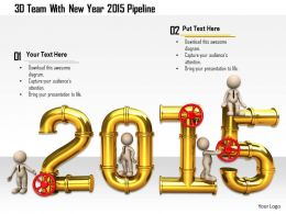 1114 3d Team With New Year 2015 Pipeline Image Graphics For Powerpoint