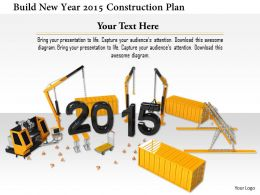 1114 Build New Year 2015 Construction Plan Image Graphics For Powerpoint