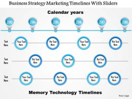 1114 Business Strategy Marketing Timelines With Sliders Powerpoint Presentation