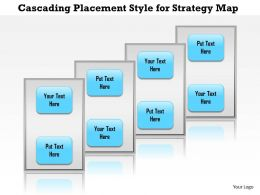 1114 Cascading Placement Style For Strategy Map Powerpoint Presentation
