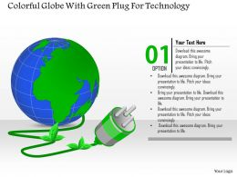 1114 Colorful Globe With Green Plug For Technology Powerpoint Template