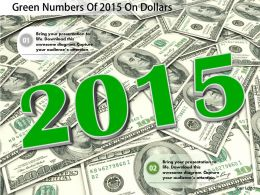 1114 Green Numbers Of 2015 On Dollars Image Graphics For Powerpoint