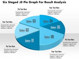 1114 Six Staged 3d Pie Graph For Result Analysis Powerpoint Template