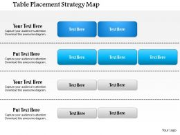 1114 Table Placement Strategy Map Powerpoint Presentation