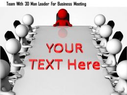 1114 Team With 3d Man Leader For Business Meeting Ppt Graphics Icons