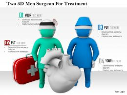 1114 Two 3d Men Surgeon For Treatment Ppt Graphics Icons