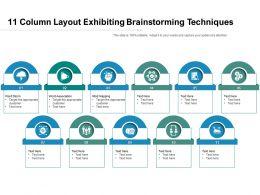 11 Column Layout Exhibiting Brainstorming Techniques