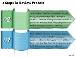 1213 Business Ppt Diagram 2 Steps To Review Process Powerpoint Template
