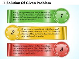 1213 Business Ppt Diagram 3 Solution Of Given Problem Powerpoint Template