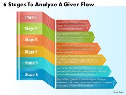1213 Business Ppt Diagram 6 Stages To Analyze A Given Flow Powerpoint Template