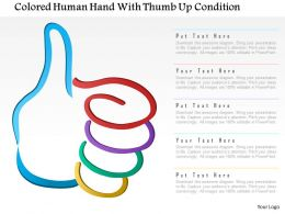 1214 Colored Human Hand With Thumb Up Condition Powerpoint Template