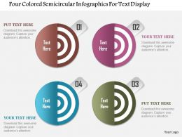 1214 Four Colored Semicircular Infographics For Text Display Powerpoint Template