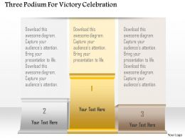 1214 Three Podium For Victory Celebration Powerpoint Template